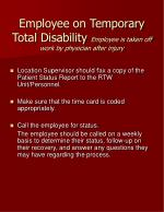 employee on temporary total disability employee is taken off work by physician after injury