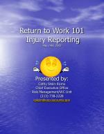 return to work 101 injury reporting may 14th 2009