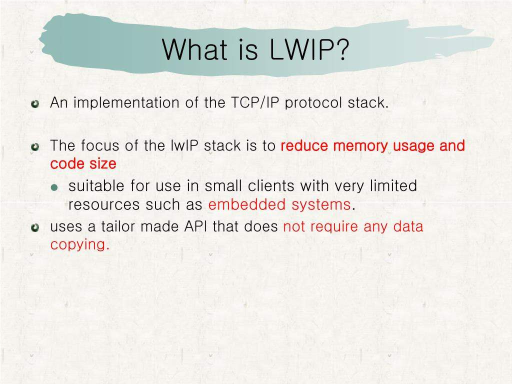 PPT - LWIP TCP/IP Stack PowerPoint Presentation - ID:4787186