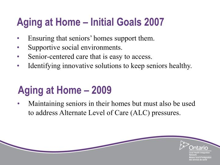 Aging at Home – Initial Goals 2007
