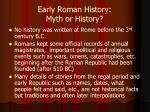 early roman history myth or history