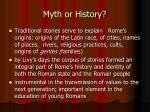 myth or history