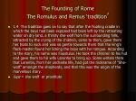 the founding of rome the romulus and remus tradition