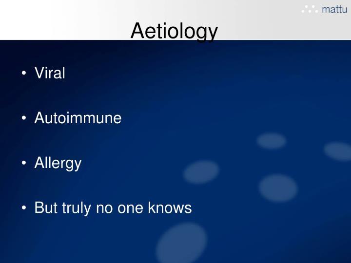 Aetiology