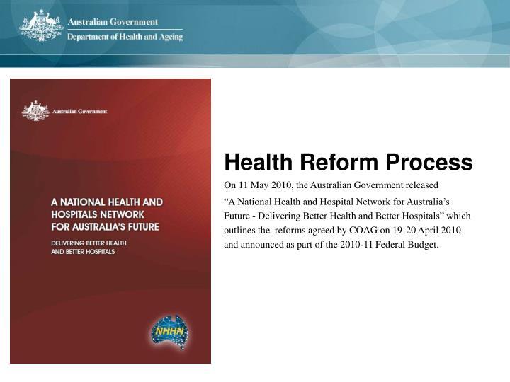 Health Reform Process