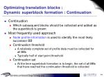 optimizing translation blocks dynamic superblock formation continuation
