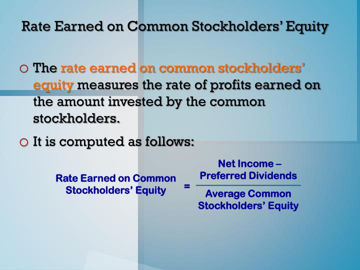Net Income –         Preferred Dividends