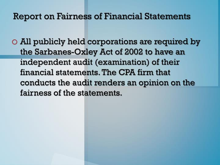 Report on Fairness of Financial Statements