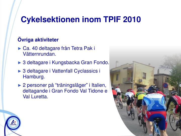 Cykelsektionen inom tpif 20101