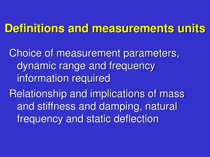 Definitions and measurements units