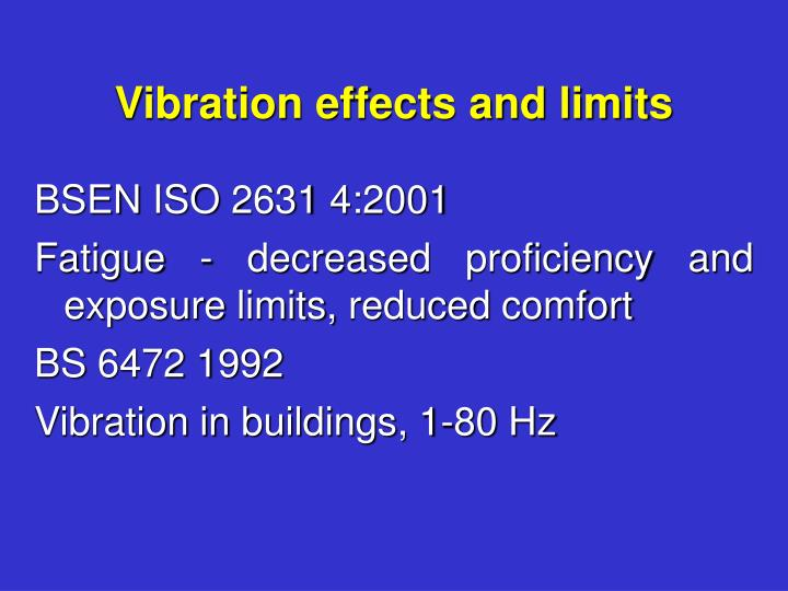 Vibration effects and limits
