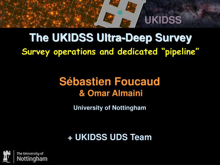 the ukidss ultra deep survey survey operations and dedicated pipeline n.