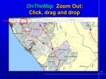 onthemap zoom out click drag and drop