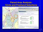 paired area analysis circle and freehand selections