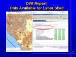 qwi report only available for labor shed