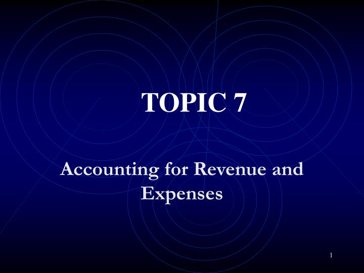 Accounting for revenue and expenses