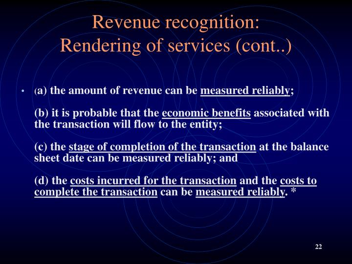 Revenue recognition: