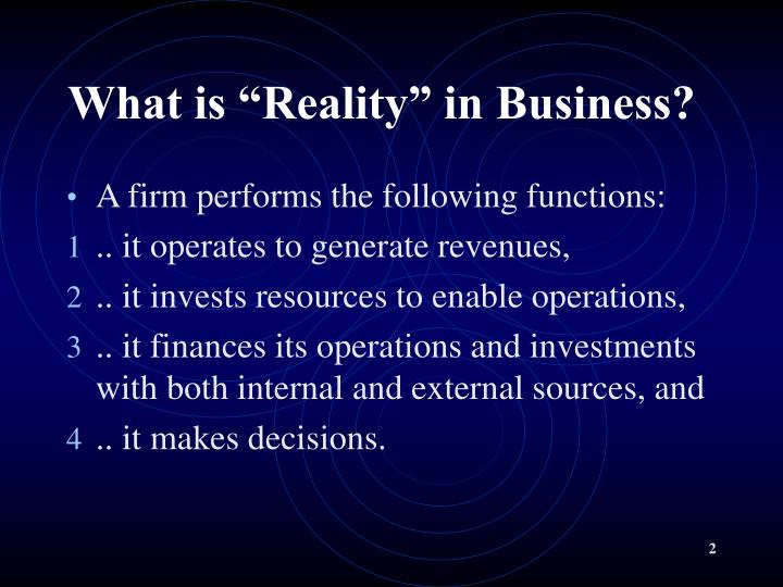 What is reality in business