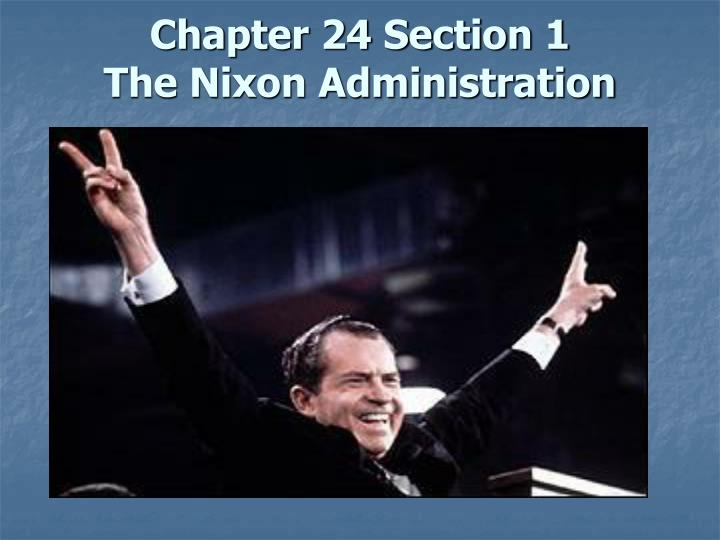 chapter 24 section 1 the nixon administration n.