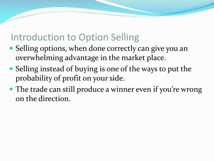 Introduction to option selling
