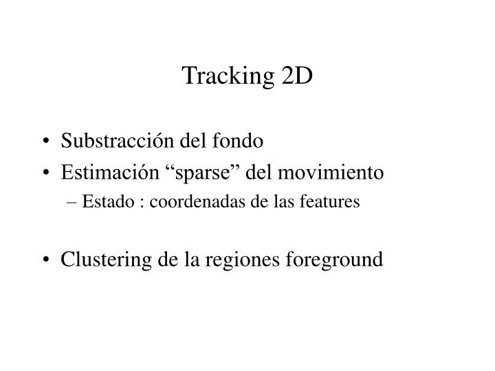 Tracking 2D
