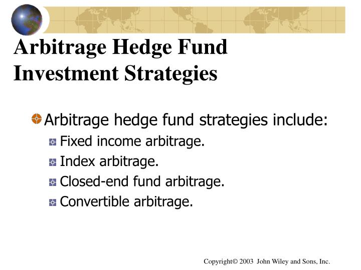 Arbitrage Hedge Fund Investment Strategies
