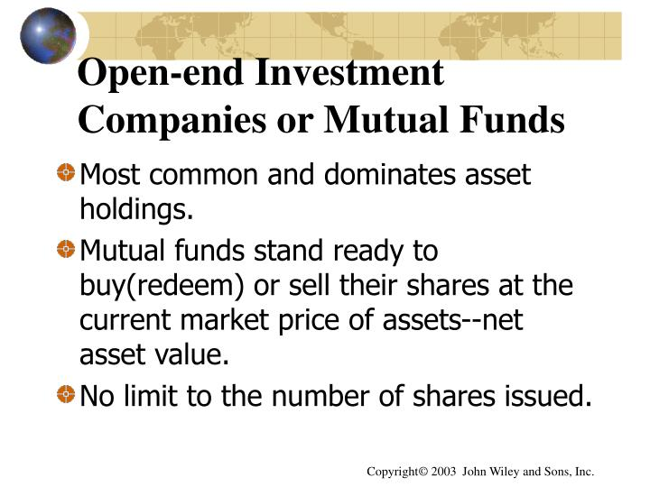 Open-end Investment Companies or Mutual Funds