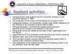 1 realised activities