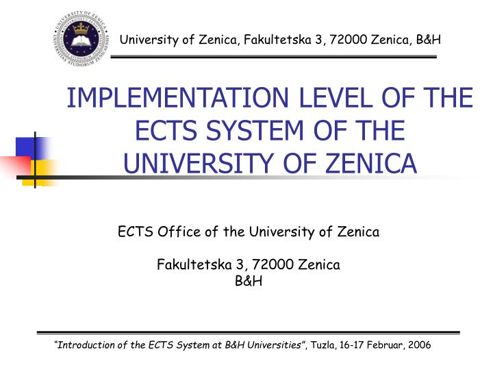 implementation level of the ects system of the university of zenica