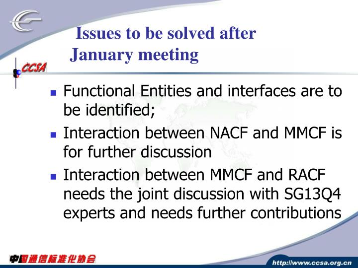 Issues to be solved after January meeting