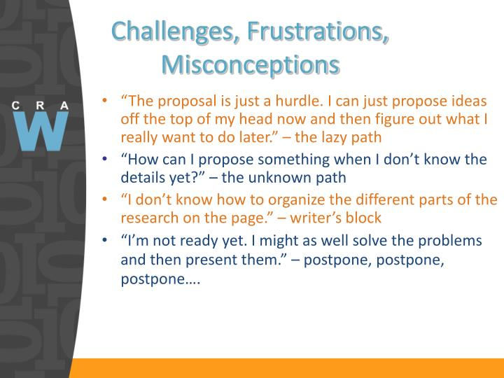 Challenges, Frustrations, Misconceptions