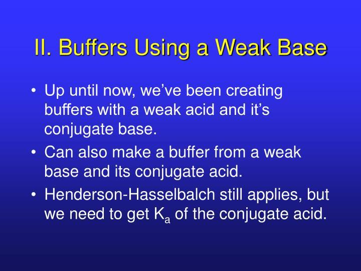 II. Buffers Using a Weak Base