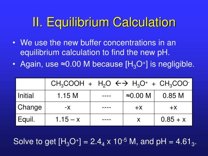 II. Equilibrium Calculation