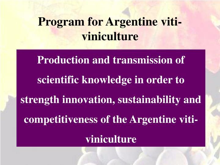 Program for Argentine viti-viniculture