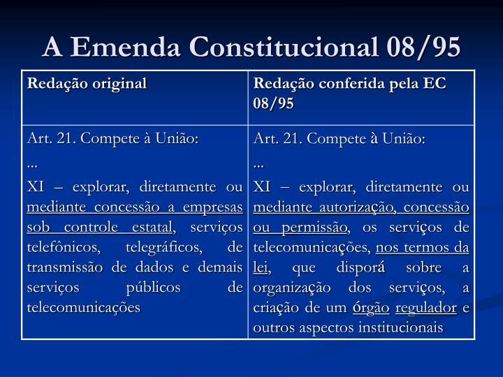 A emenda constitucional 08 95