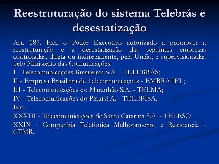Reestruturação do sistema Telebrás e desestatização