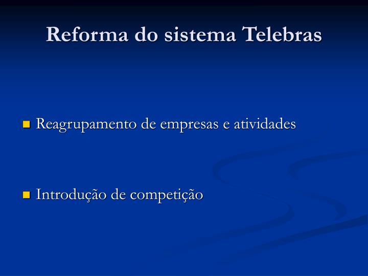Reforma do sistema Telebras