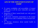 aim of the implementation of dmhp
