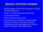 medical officers training