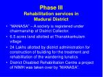 phase iii rehabilitation services in madurai district