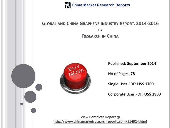 global and china graphene industry report 2014 2016 by research in china n.