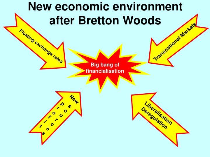 New economic environment