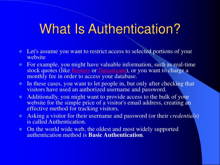 What is authentication