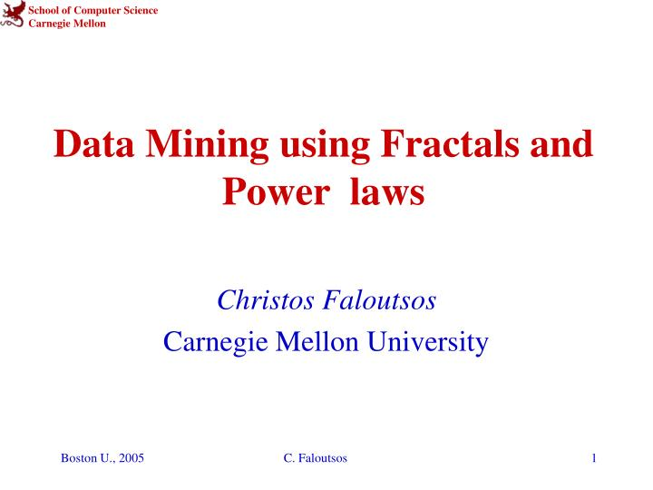 data mining using fractals and power laws n.