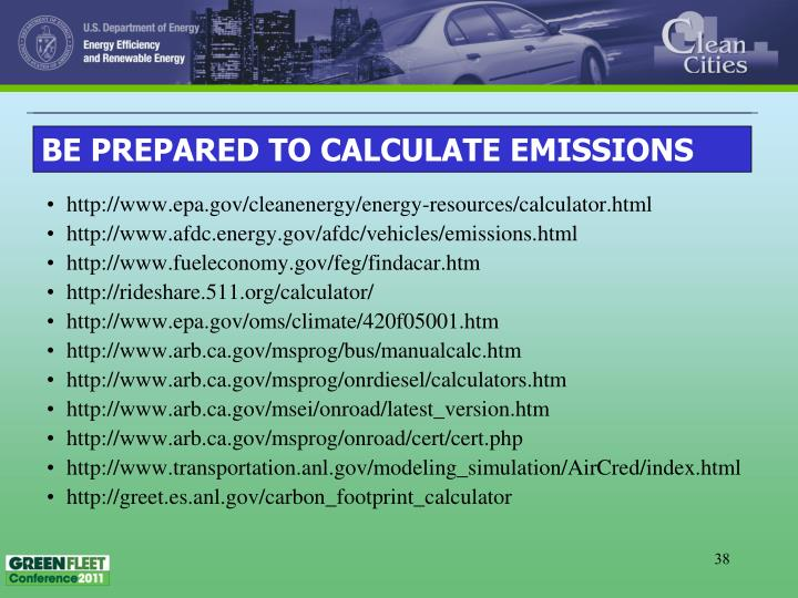 BE PREPARED TO CALCULATE EMISSIONS