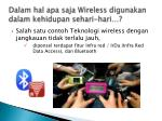 dalam hal apa saja wireless digunakan dalam kehidupan sehari hari