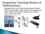 penggunaan teknologi wireless di telekomunikasi