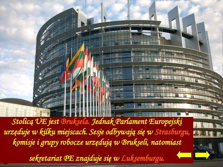 Stolicą UE jest