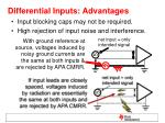 differential inputs advantages