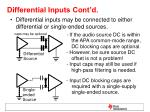 differential inputs cont d